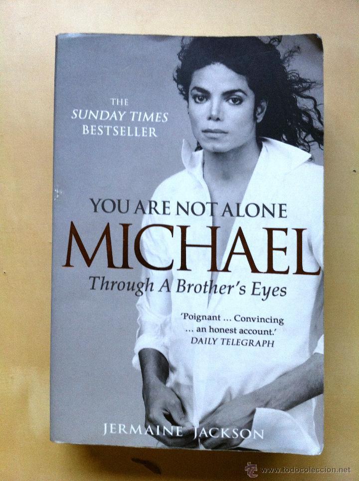 YOU ARE NOT ALONE, MICHAEL - BIOGRAFÍA DE MICHAEL JACKSON EN INGLÉS ESCRITA POR SU HERMANO JERMAINE (Libros Nuevos - Idiomas - Inglés)