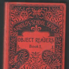 Libros: 1 LIBRO EN INGLÉS ** OBJECT READERS - ARNOLD´S SCHOOL SERIES ** BOOK I - EDWARD ARNOLD. Lote 41551138