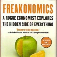 Libros: FREAKONOMICS A ROGUE ECONOMIST EXPLORES THE HIDDEN SIDE OF EVERYTHING STEVEN D LEVITT. Lote 41762644