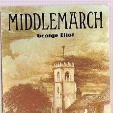 Libros: MIDDLEMARCH GEORGE ELIOT COLLINS ENGLISH LIBRARY 1981. Lote 42167292
