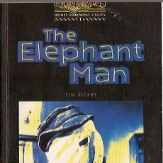 Libros: THE ELEPHANT MAN TIM VICARY OXFORD BOOKWORMS LIBRARY 2000. Lote 42167349