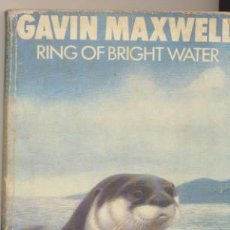 Libros: RING OF BRIGHT WATER. GAVIN MAXWELL. PENGUIN BOOKS 1969.. Lote 42954455