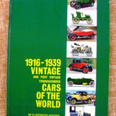 Libros: LIBRO 1916-1939 VINTAGE AND POST VINTAGE THOROUGHBRED CARS OF THE WORLD, AN ILLUSTRATED HISTORY. Lote 43524214