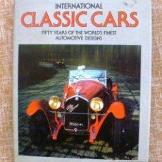 Libros: LIBRO INTERNATIONAL CLASSIC CARS, KEVIN BRAZENDALE Y ENRICA ACETI, EDITORIAL GALLEY PRESS, AÑO 1981. Lote 43526195