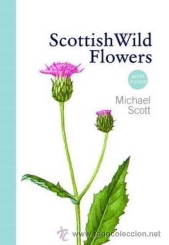 LIBRO EN INGLES SCOTTISH WILD FLOWERS (Libros Nuevos - Idiomas - Inglés)
