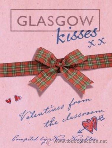 LIBRO EN INGLES GLASGOW KISSES (Libros Nuevos - Idiomas - Inglés)