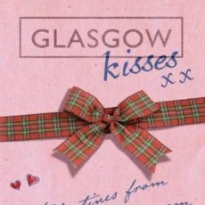Libros: LIBRO EN INGLES GLASGOW KISSES. Lote 43612782