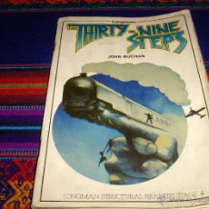 Libros: THE THIRTY-NINE STEPS POR JOHN BUCHAN. ED. LONGMAN 1981. LOS 39 ESCALONES. EN INGLÉS.. Lote 43646800