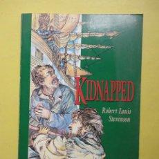 Libros: KIDNAPPED. ROBERT LOUIS STEVENSON. Lote 44001617