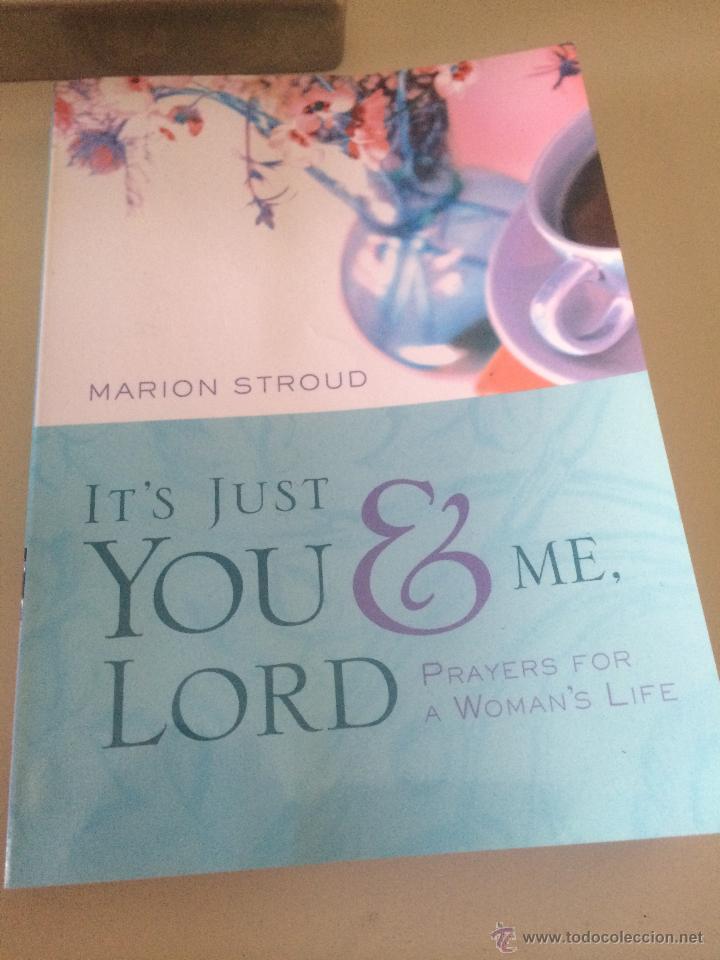'IT'S JUST YOU & ME, LORD', DE MARION STROUD. EN INGLÉS. NUEVO. (Libros Nuevos - Idiomas - Inglés)