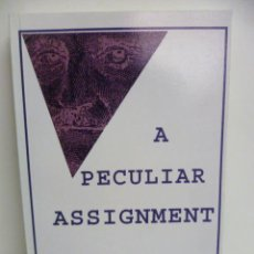 Libros: A PECULIAR ASSIGNMENT - JAIME TORTELLA - (EN INGLES). Lote 44658500
