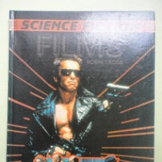 Libros: SCIENCE FICTION FILMS. ROBIN CROSS.. Lote 44714048