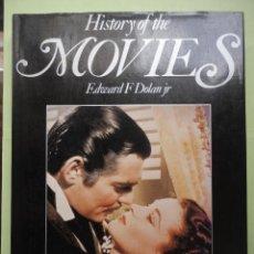 Libros: HISTORY OF THE MOVIES. EDWARD F DOLAN JR.. Lote 44714113