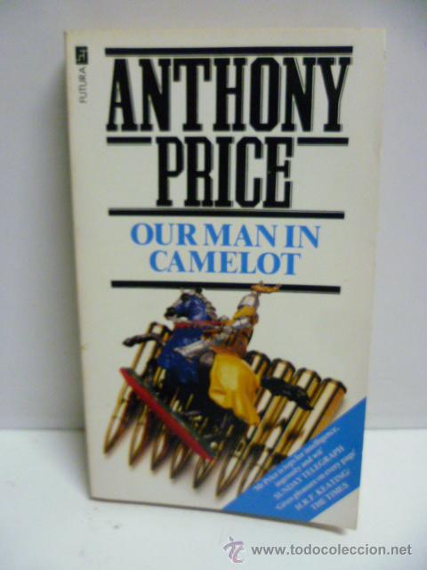 Libros: Our Man in Camelot - Anthony Price - (en ingles) - Foto 1 - 45014158
