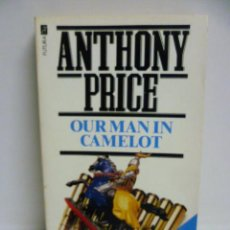Libros: OUR MAN IN CAMELOT - ANTHONY PRICE - (EN INGLES). Lote 45014158