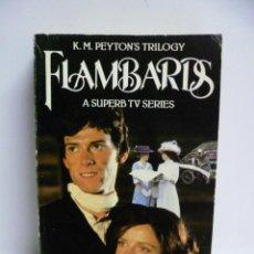 Libros: FLAMBARIS - K.M. PEYTON'S TRILOGY - A SUPERB TV SERIES (EN INGLES). Lote 45014570