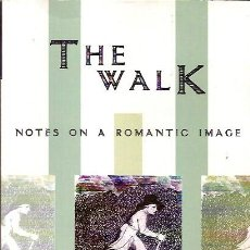 Libros: THE WALK NOTES ON A ROMANTIC IMAGE JESSREY C ROBINSON 2006. Lote 45454259