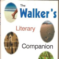 Libros: THE WALKER'S LITERARY COMPANION EDITED BY ROGER GILBERT. Lote 45454332