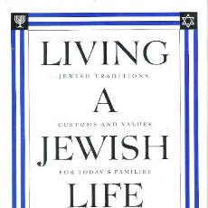 Libros: LIVING A JEWISH LIFE.FOR:ANITA DIAMANT WITH HOWARD COOPER (LIBRO EN INGLES). Lote 45758336