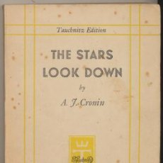 Libros: THE STARS LOOK DOWN. BY A. J. CRONIN. LEIPZIG 1935.. Lote 45861770