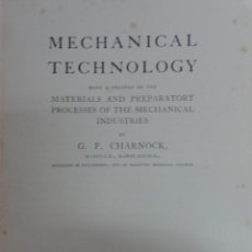 Livres: MECHANICAL TECHNOLOGY, G.F. CHARNOCK.. Lote 46059895