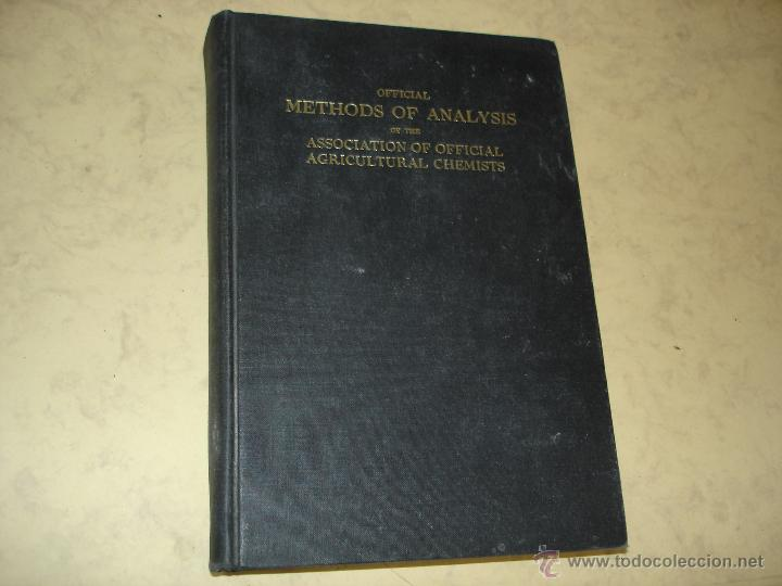 OFFICIAL METHODS OF ANALYSIS OF THE ASSOCIATION DE OFFICIAL AGRICULTURAL CHEMISTS (Libros Nuevos - Idiomas - Inglés)