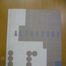 Libros: ALPHABOOK - 1999 (EN INGLES - VER FOTOS). Lote 47062376