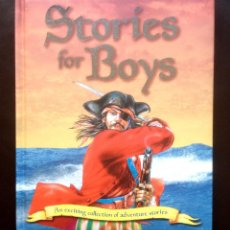 Libros: STORIES FOR BOYS - UNA EXCITANTE COLLECCIÓN DE AVENTURAS - EDITORIAL IGLOO - EN INGLÉS - NUEVO TAPA . Lote 47258153