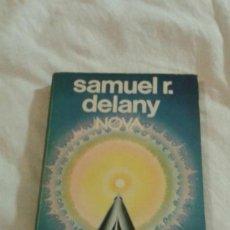 Libros: SAMUEL R. DELANY: NOVA. Lote 52164144