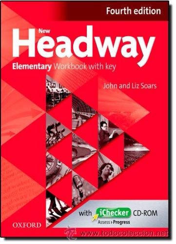 NEW HEADWAY ELEMENTARY:WORKBOOK AND ICHECKER WITH KEY 4TH EDITION (NEW HEADWAY FOURTH EDITION) (Libros Nuevos - Idiomas - Inglés)