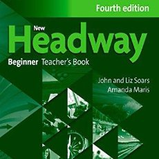 Libros: NEW HEADWAY BEGINNER:TEACHER'S BOOK AND TEACHER'S RESOURCE DISC (NEW HEADWAY FOURTH EDITION). Lote 53240845