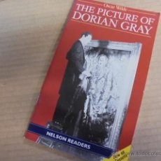 Libros: THE PICTURE OF DORIAN GRAY - WILDE - NELSON READERS LEVEL 3 - A ESTRENAR. Lote 53490994