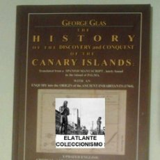 Bücher - GEORGE GLAS - THE HISTORY OF THE DISCOVERY AND CONQUEST OF THE CANARY ISLANDS - UNUSED - 58430040