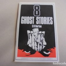 Libros: LIBRO APRENDER INGLES NIVEL 4 - 8 EIGHT GHOST STORIES - S H BURTON - LONGMANS TRUCTURAL. Lote 87677710