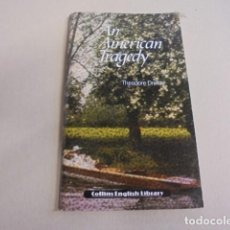 Libros: APRENDER INGLES - AN AMERICAN TRAGEDY - DREISER - COLLINS NIVEL 3 ILUSTRADO. Lote 67209525