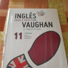 Libros: INGLÉS PASO A PASO CON VAUGHAN N°11. Lote 106069591