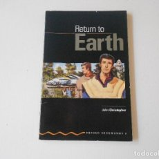 Libros: RETURN TO EARTH, JOHN CHRISTOPHER. Lote 127747047