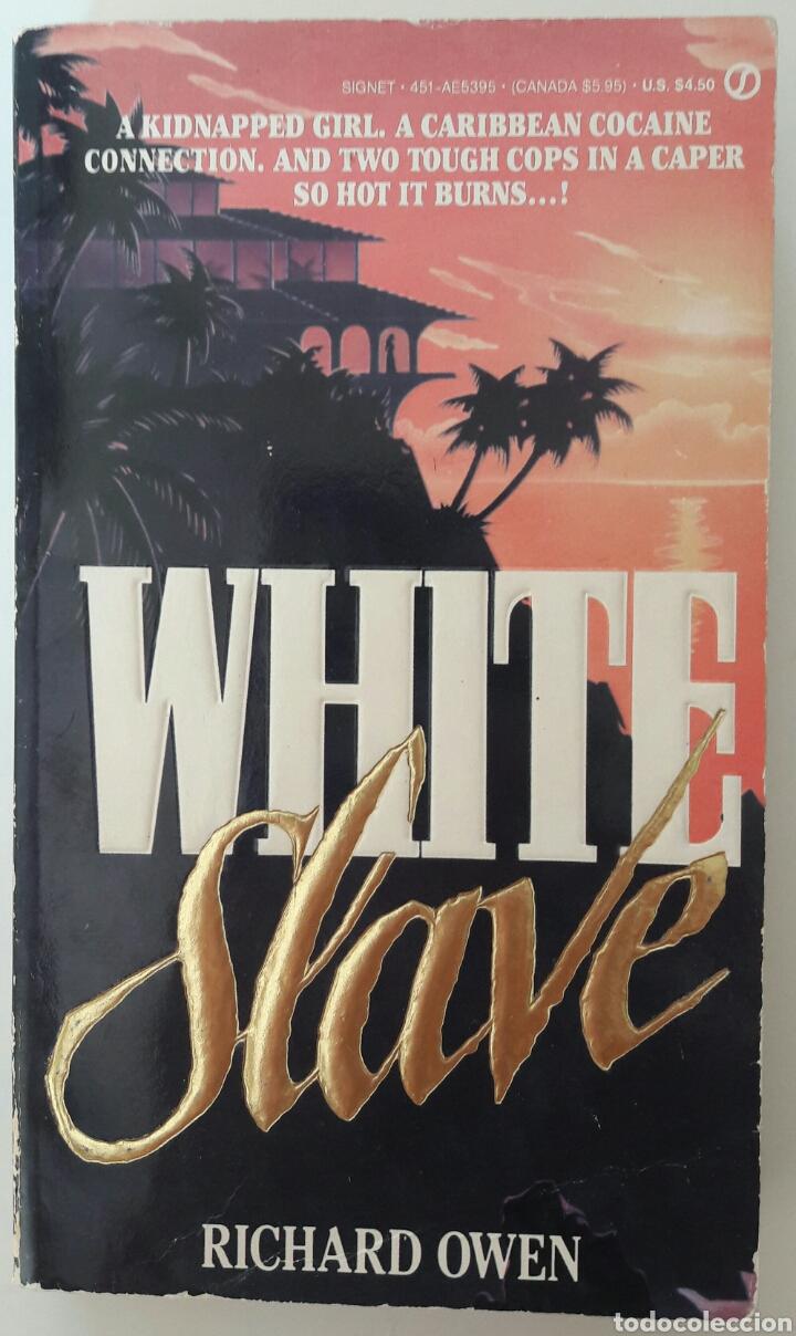 LIBRO WHITE SLAVE - RICHARD OWEN (Libros Nuevos - Idiomas - Inglés)