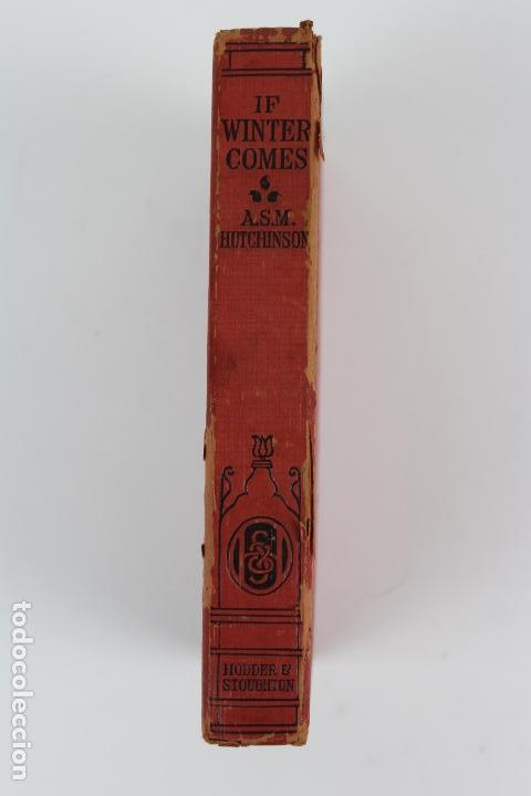 Libros: L-185 IF WINTER COMES. POR A.S.M. HUTCHINSON.ED HODDER AND STOUGHTON.PRINCIPIOS DE SIGLO XX - Foto 2 - 129584019