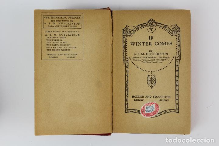 Libros: L-185 IF WINTER COMES. POR A.S.M. HUTCHINSON.ED HODDER AND STOUGHTON.PRINCIPIOS DE SIGLO XX - Foto 3 - 129584019