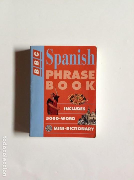 LIBRO SPANISH PHRASE BOOK BBC _LEY249 (Libros Nuevos - Idiomas - Inglés)