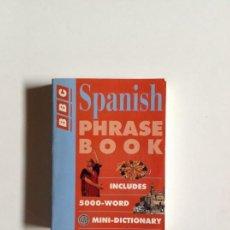 Libros: LIBRO SPANISH PHRASE BOOK BBC _LEY249. Lote 132175026