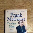 Libros: TEACHER MAN DE FRANK MCCOURT, EN INGLÉS. Lote 135322938