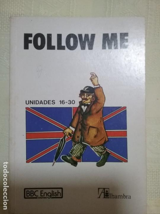 Libros: FOLLOW ME. BBC ENGLISH. UNIDADES 16_30. Curso de ingles - Foto 1 - 136239426