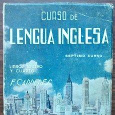 Livros: CURSO DE LENGUA INGLESA. FRANCISCO CARRERES DE CATAYUD. Lote 138123154