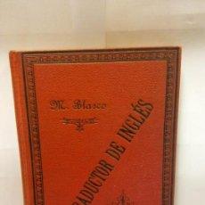 Libros: STQ.MANUEL BLASCO Y AMIGO.EL TRADUCTOR DE INGLES.EDT, BARCELONA.BRUMART TU LIBRERIA.. Lote 145942794