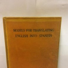 Libros: STQ.LEONARD WILLIAMS.MODELS FOR TRANSLATING ENGLISH INTO SPANISH.EDT, LONDON... Lote 145942926