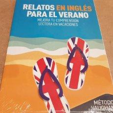 Libros: RELATOS EN INGLÉS PARA EL VERANO / METODO VAUGHAN / LIBRO PRECINTADO.. Lote 147879922
