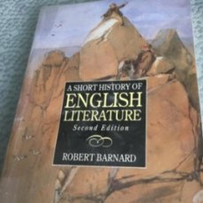 Libros: A SHORT HISTORY OF LITERATURE, SECOND EDITION , ROBERT BARNARD. Lote 153683250