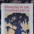 Libros: CHARLES BUKOWSKI, DANGLING IN THE TOURNEFORTIA. Lote 156954170